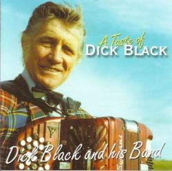 A Taste of Dick Black, Dick Black